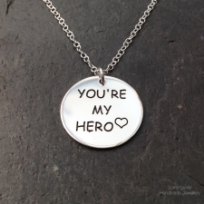You're my hero pendant